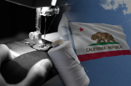 California Legislature finally enacts the Garment Worker Protection Act